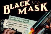 Black Mask a autori drsnej školy